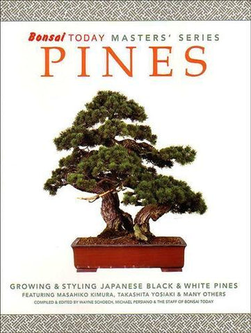 Masters Series Pine Bonsai Book - Growing & Styling Pine Bonsai
