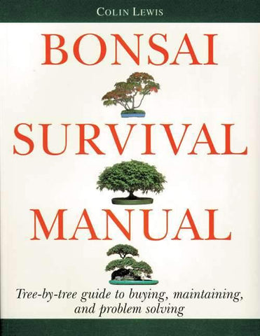 30% OFF - Bonsai Survival Manual by Colin Lewis