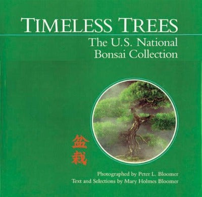 50% off - Timeless Trees - The U.S. National Bonsai Collection