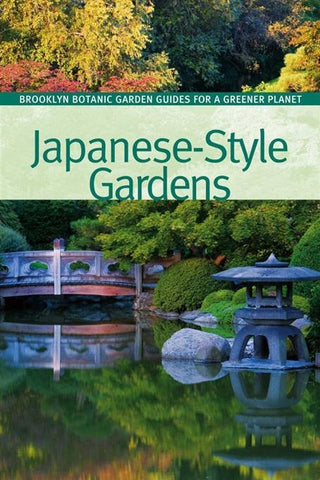 NOW HALF PRICE - Japanese Style Gardens - Brooklyn Botanic Garden