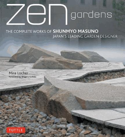 15.00 off - Zen Gardens: The Complete Works of Shunmyo Masuno