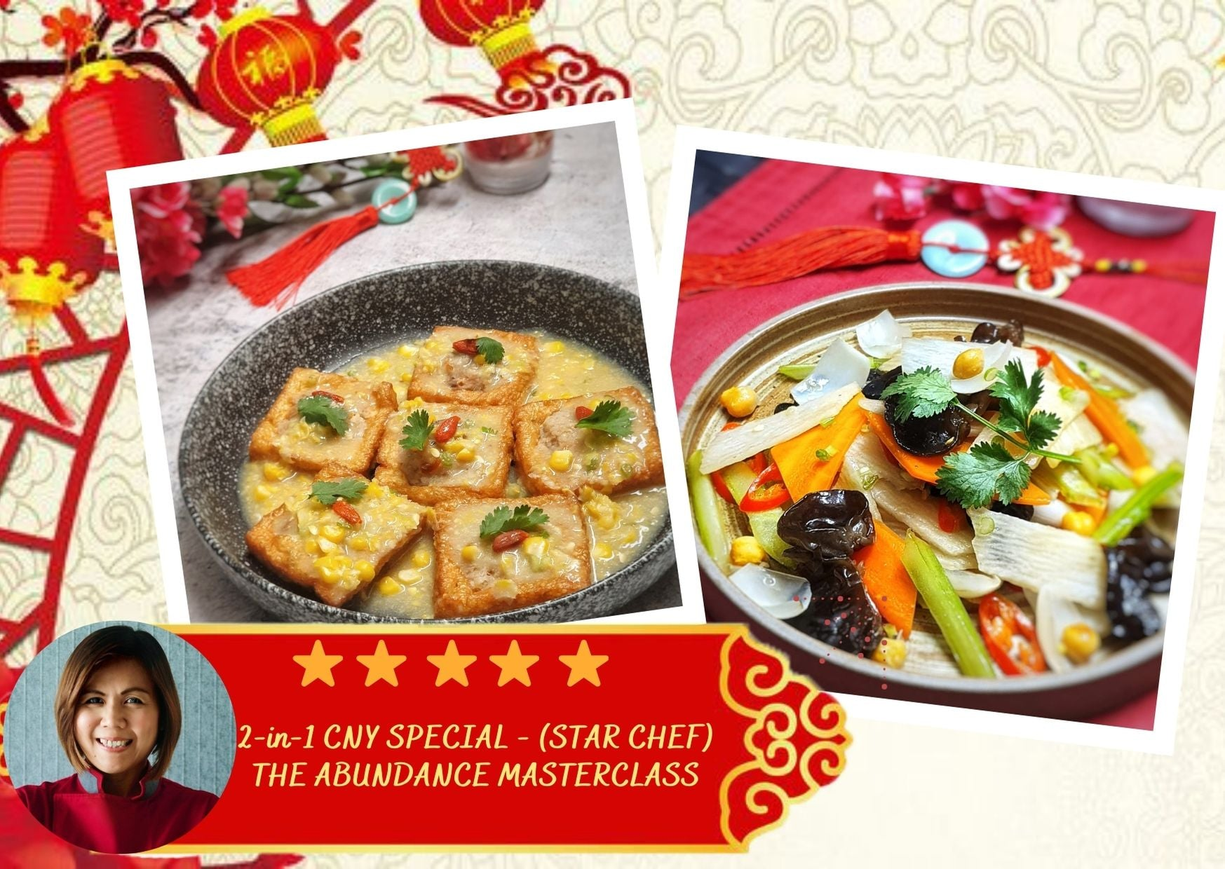 CNY - The Abundance Masterclass - Star Chef Series - NEW