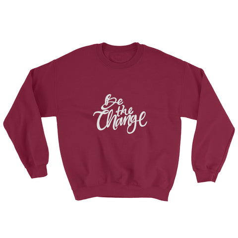 Be the Change Crewneck Front