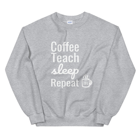 Teach, Repeat Crewneck