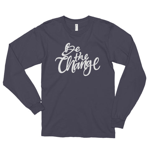Be the Change Long Sleeve - Asphalt - Front