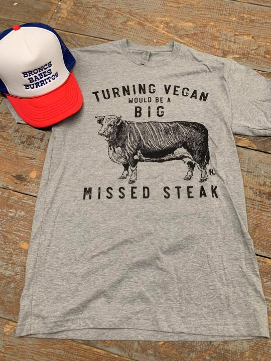 Missed Steak Tee