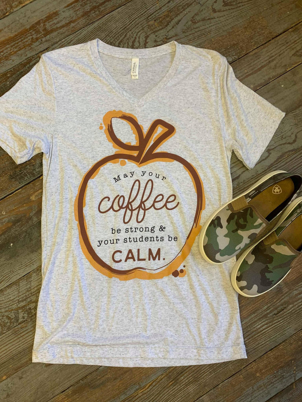 Coffee Strong Students Calm tshirt