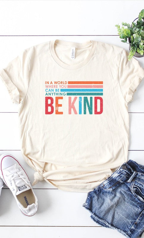Be Anything Be Kind Tee