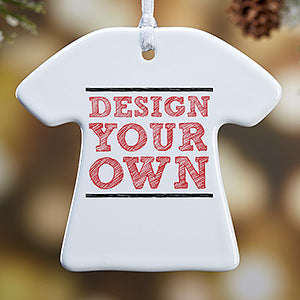 Design Your Own Personalized T-Shirt Ornament- 1-Sided - Custom Allstars