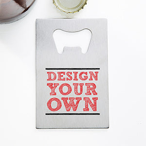 Design Your Own Personalized Credit Card Size Bottle Opener - Custom Allstars