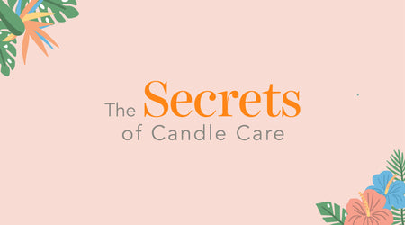 Untold Yet Simple Tips To Care For Your Candle