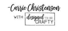 Carrie Designed to be Crafty signature