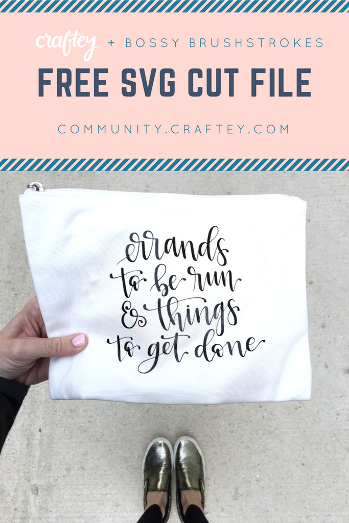 Craftey + Bossy Brushstrokes: A Hand-Lettered Freebie!