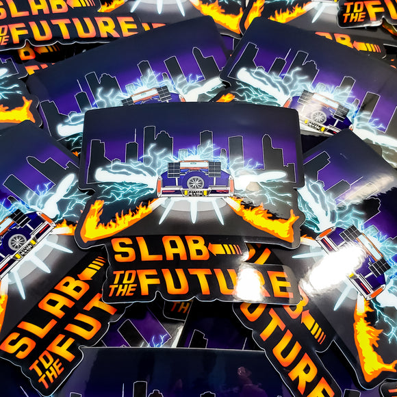 Slab To The Future Sticker