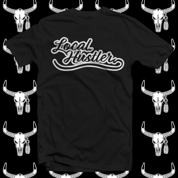 Local Hustler T-shirt
