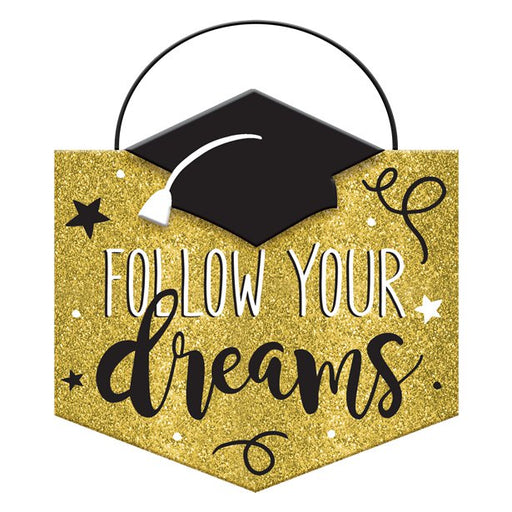 Graduation 'Follow Your Dreams' Sign - 14 x 15cm