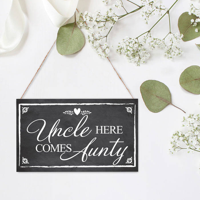 Hanging Board Black 2 sided 'Uncle Here Comes Aunty'