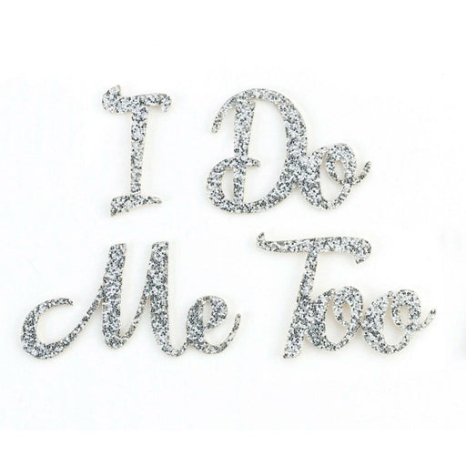 I Do And Me Too Shoe Sticker Set