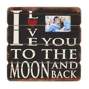 "Wall Plaque -  ""I Love You To The Moon and Back''"