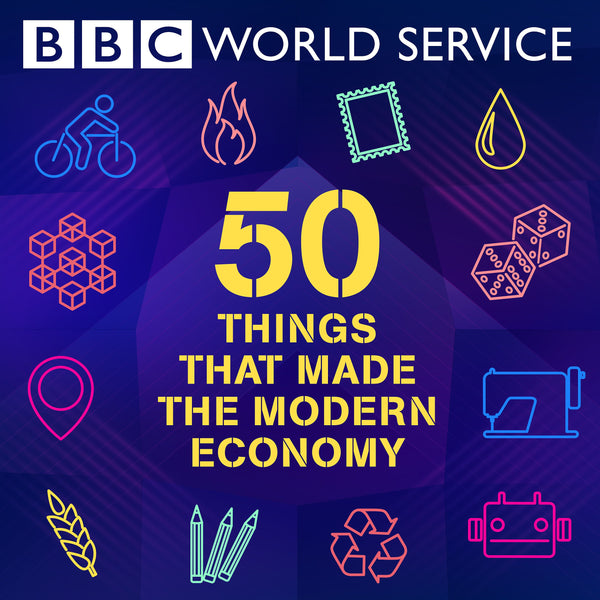 50 Things That Made the Modern Economy Podcast Recommendation from Gym+Coffee Office