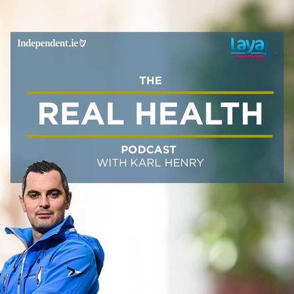 Karl Henry Real Health Podcast - Best Irish Podcasts to Listen to in 2020