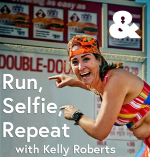 Run Selfie Repeat Podcast with Kelly Roberts Beginner Running Podcast