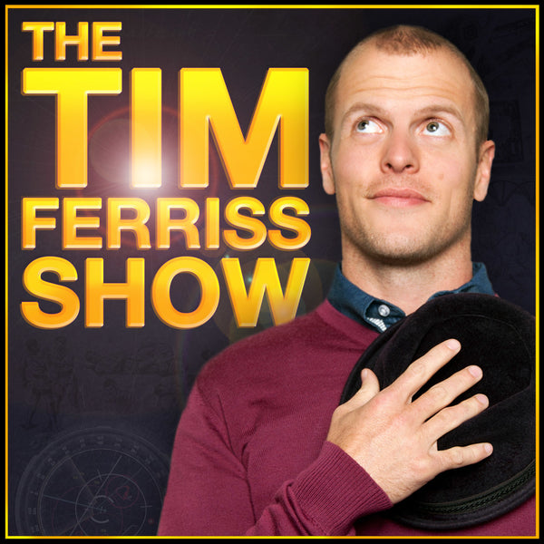 The Tim Ferris Show Podcast Recommendation