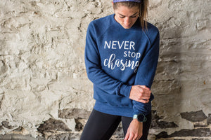 Never Stop Chasing Crewneck Sweater