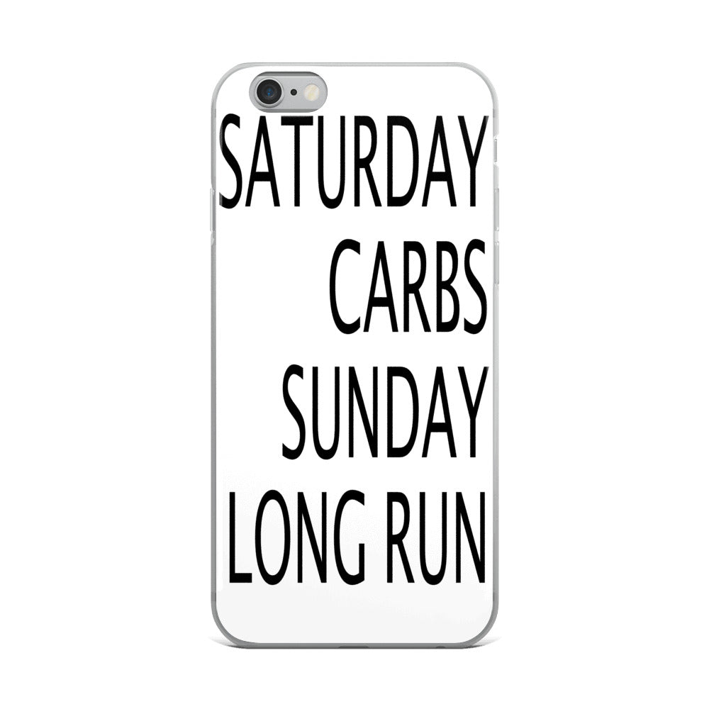 Saturday Carbs Sunday Long Run iPhone Case