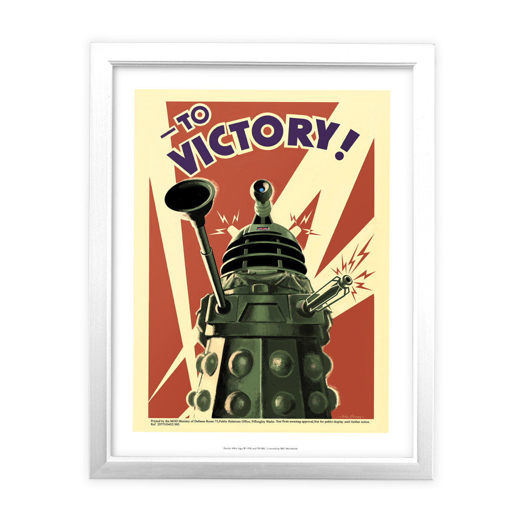 Dalek 'TO VICTORY!' White Framed Art Print