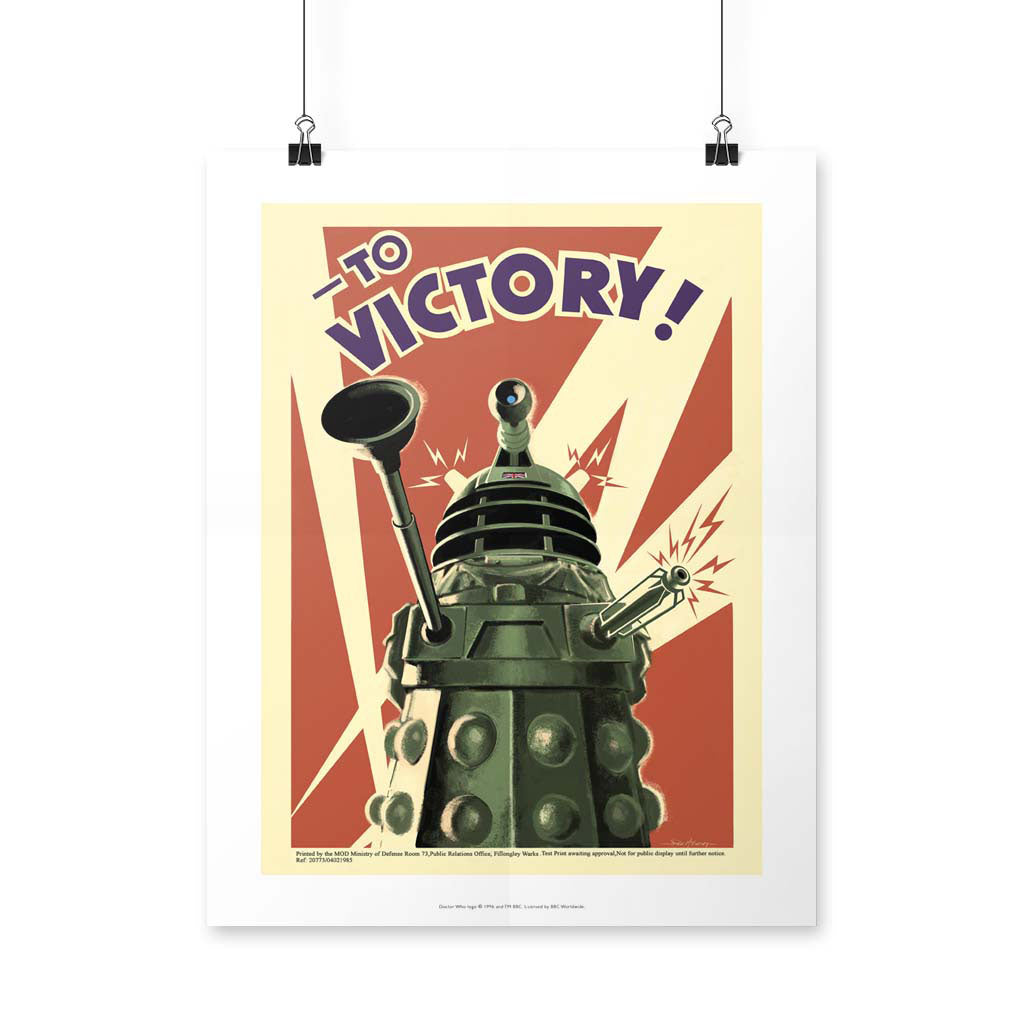 Dalek 'TO VICTORY!' Art Print
