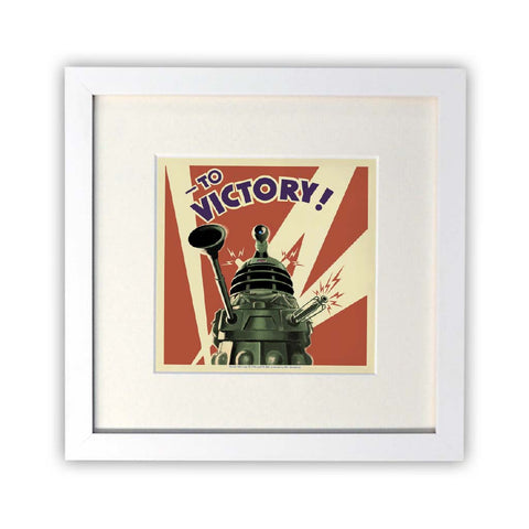 Dalek 'TO VICTORY!' Square White Framed Print