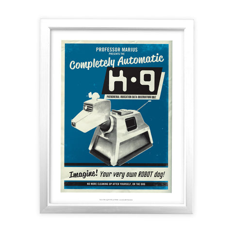 K9 'Your Very Own Robot Dog!' White Framed Art Print