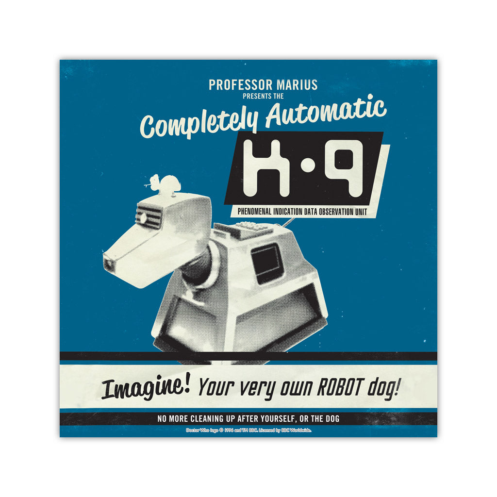 K9 'Your Very Own Robot Dog!' Square Art Print