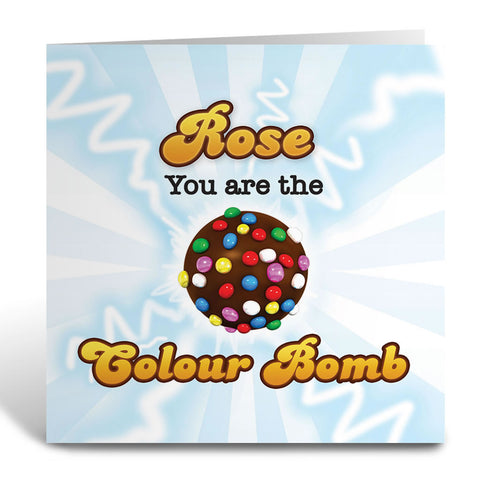 You Are The Colour Bomb Flash Greeting Card