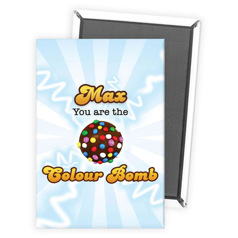 You Are The Colour Bomb Flash Magnet