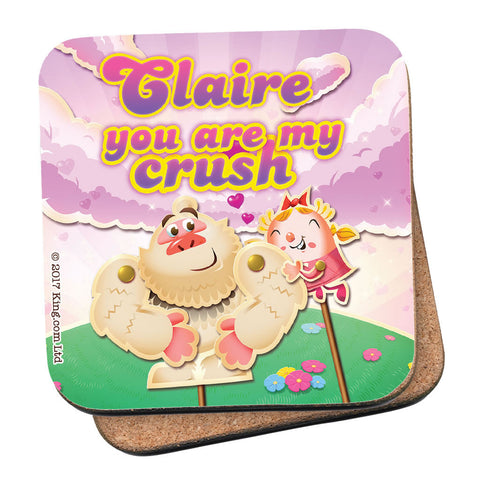 You are my crush Coaster
