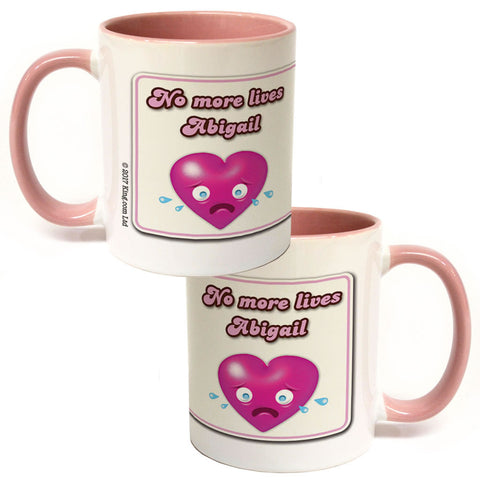 No more lives Coloured Insert Mug