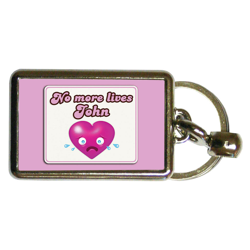 No more lives Metal Keyring