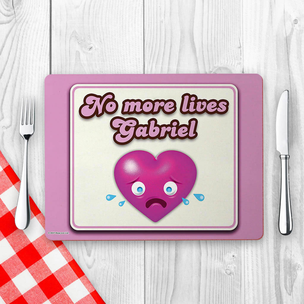 No more lives Placemat (Lifestyle)