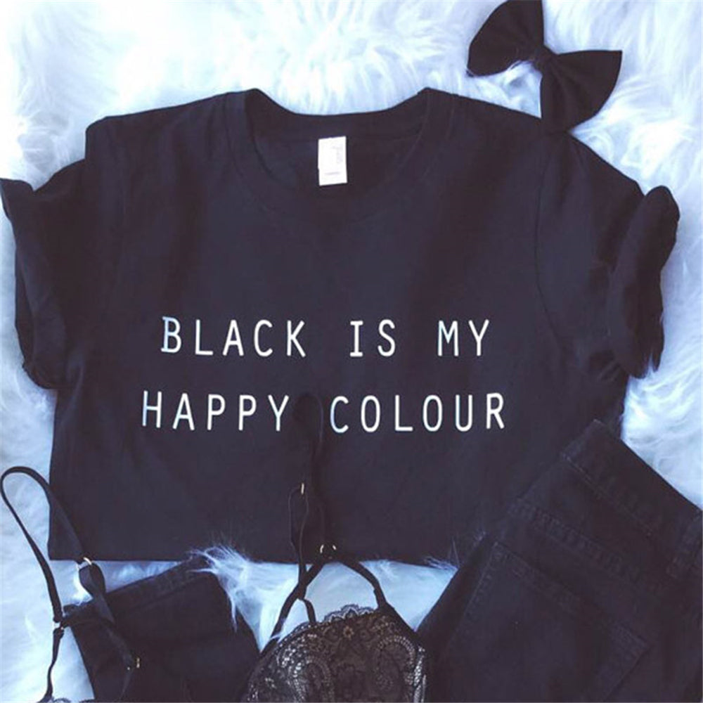 """Black Is My Happy Colour""  Women's Tshirt"