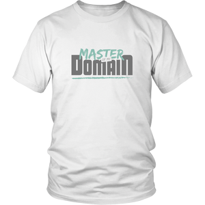 Master of my Domain - shirt for men or women