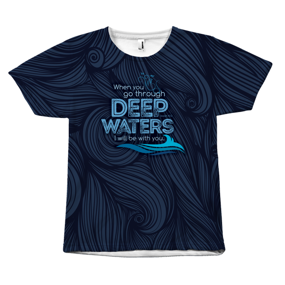 Cruise Theme shirt for men and women -When you go through deep waters... All over print