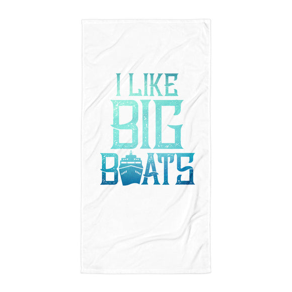 Beach Towel - I Like Big Boats - Bath or beach towel