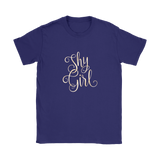 Shy Girl - Show your personality with this women's shirt