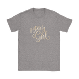Party Girl - Women's shirt who likes to party