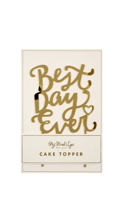 Best Day Every Gold Acrylic Cake Topper