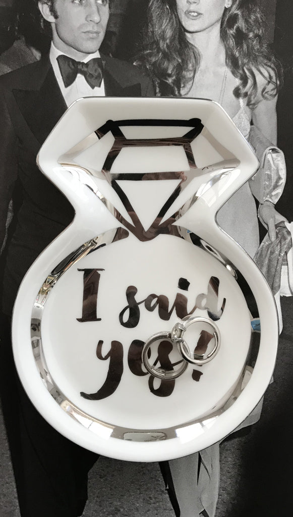 I said Yes Ring Trinket Tray