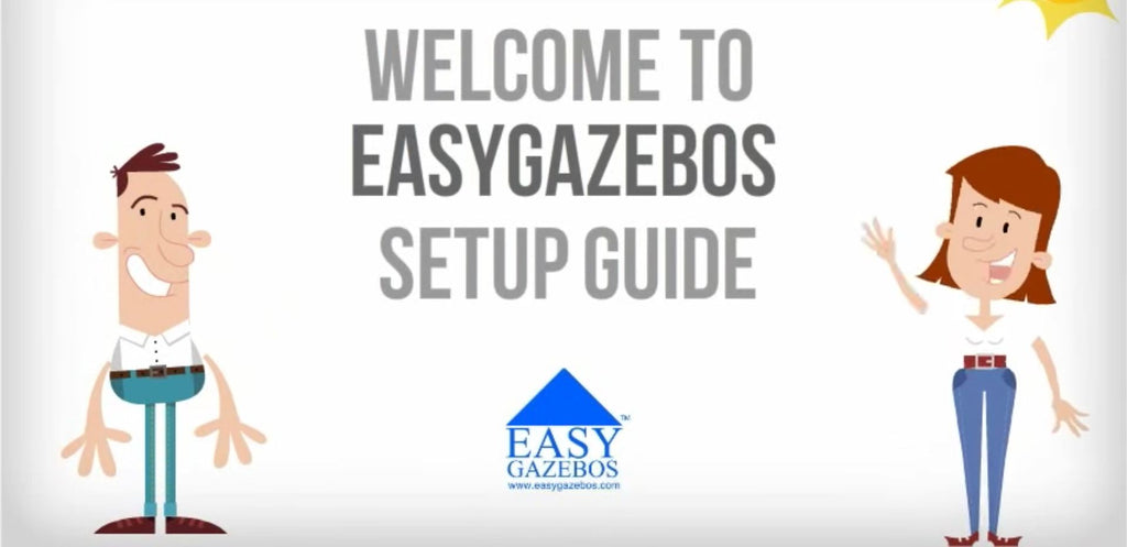 Checkout the EasyGazebos® Setup Video