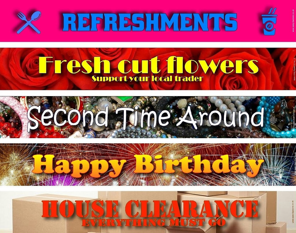 Refreshments / Fresh Cut Flowers / Second Time Around / Happy Birthday / House Clearance